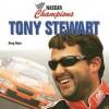 Tony Stewart - Greg Roza