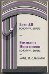 Love All and Busman's Honeymoon: Two Plays by Dorothy L. Sayers - Dorothy L. Sayers, Alzina Stone Dale