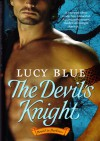 The Devil's Knight! Bound In Darkness! - Lucy Blue