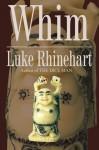 Whim - Luke Rhinehart