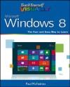 Teach Yourself VISUALLY Windows 8 (Teach Yourself VISUALLY (Tech)) - Paul McFedries