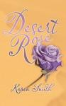 Desert Rose - Karen Smith