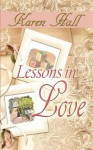 Lessons In Love - Karen Hall