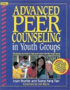 Advanced Peer Counseling in Youth Groups - Joan Sturkie, Siang-Yang Tan