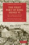 The First Part of King Henry VI, Part 1: The Cambridge Dover Wilson Shakespeare - John Dover Wilson, William Shakespeare