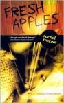 Fresh Apples - Rachel Trezise