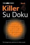 "The ""Times"" Killer Su Doku (Bk. 4) - Sudoku Syndication"