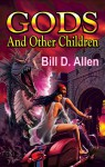 Double Dog #2: Gods and Other Children / Tranquility - Bill D. Allen, Tracy S. Morris