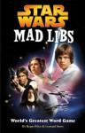 Star Wars Mad Libs - Roger Price, Leonard Stern