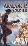 Avalanche Soldier - Susan R. Matthews