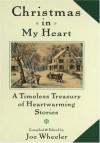 Christmas in My Heart - Joe L. Wheeler