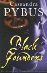 Black Founders: The Unknown Story of Australia's First Black Settlers - Cassandra Pybus