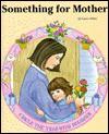 Something for Mother - Laura Alden, Linda Hohag