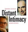 Distant Intimacy: A Friendship in the Age of the Internet - Frederic Raphael, Joseph Epstein