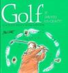 Golf: It Drives Us Crazy! - Helen Exley, Bill Stott