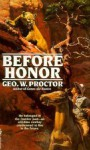 BEFORE HONOR (A Double D Western) - George W. Proctor