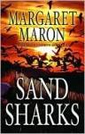 Sand Sharks (Deborah Knott Mysteries, #15) - Margaret Maron