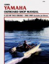 Clymer Yamaha Outboard Shop Manual, 2-225 Hp 2-Stroke, 1984-1989 (Includes Jet Drives) - Randy Stephens, Kalton C. Lahue