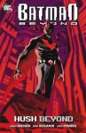 Batman Beyond: Hush Beyond - Adam Beechen