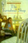 The Turnabout Shop - Colby Rodowsky