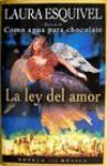 La ley del amor (The Law of Love) - Laura Esquivel