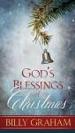 God's Blessings of Christmas - Billy Graham