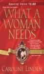 What a Woman Needs - Caroline Linden