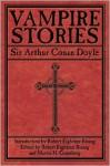 Vampire Stories - Arthur Conan Doyle