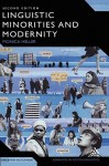 Linguistic Minorities and Modernity: A Sociolinguistic Ethnography, Second Edition - Monica Heller