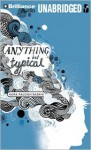 Anything But Typical - Nora Raleigh Baskin, Tom Parks