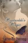 Mastroddi's Magic - Catherine Chernow