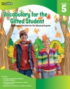 Vocabulary for the Gifted Student Grade 5 (For the Gifted Student): Challenging Activities for the Advanced Learner - Flash Kids