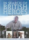 In Search of British Heroes - Tony Robinson