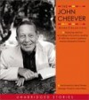 The John Cheever Audio Collection - Peter Gallagher, Ben Cheever, Meryl Streep, John Cheever