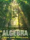 Algebra: Form and Function - William G. McCallum, Eric Connally, Deborah Hughes-Hallett, Philip Cheifetz, Ann Davidian, Patti Frazer Lock, David Lovelock, Ellen Schmierer, Pat Shure, Carl Swenson, Elliot J. Marks