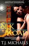 Silk Road (Seals of Destiny, Special Edition) - T.J. Michaels