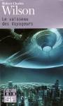 Le vaisseau des Voyageurs - Robert Charles Wilson