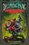 Secrets of Dripping Fang, Book Five: The Shluffmuffin Boy Is History - Dan Greenburg, Scott M. Fischer