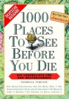 1000 Places To See Before You Die: [Die Lebensliste Für Den Weltreisenden] - Patricia Schultz
