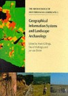 Geographical Information Systems And Landscape Archaeology (The Archaeology Of Mediterranean Landscapes) - Mark Gillings