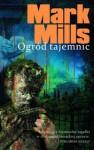Ogród tajemnic - Mark Mills