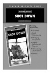 Shot Down Teacher Resource Guide - Glenn Alan Cheney