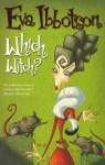 Which Witch - Eva Ibbotson, Annabel Large