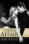 A Political Affair - Mary Whitney
