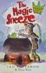 The Magic Sneeze - Ian Whybrow, Tony Ross