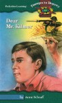 Dear Mr. Kilmer - Anne Schraff