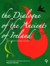 The Dialogue of the Ancients in Ireland - Maurice Harmon