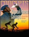 Physical Fitness Concepts: Toward Active Lifestyles - Charles B. Corbin, Ruth Lindsey