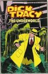 Dick Tracy vs. The Underworld - John Francis Moore, Kyle Baker