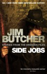 Side Jobs: Stories From the Dresden Files (The Dresden Files anthology #12.5) - Jim Butcher